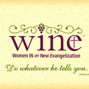 WINE: Women In the New Evangelization